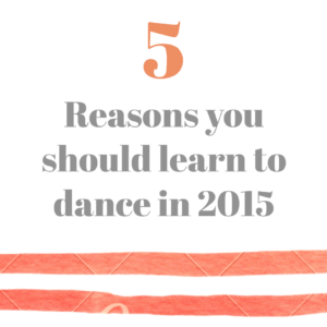 5 Reasons you should start dancing in 2017