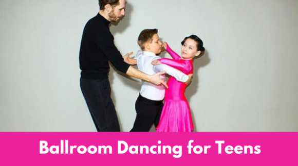 Ballroom Dancing for Teens and Kids